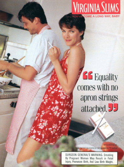 Virginia Slims Equality comes with no apron strings attached ad